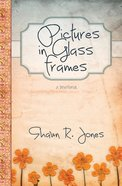 Pictures in Glass Frames: A Devotional eBook