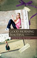 Good Morning Beautiful: Winning the Battle Over Seizures eBook