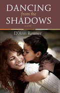 Dancing From the Shadows eBook
