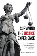 Surviving the Justice Experience eBook