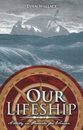 Our Lifeship: A Study in Proverbs For Women eBook