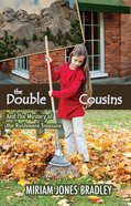 The Double Cousins and the Mystery of the Rushmore Treasure eBook
