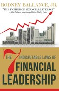 The 7 Indisputable Laws of Financial Leadership eBook