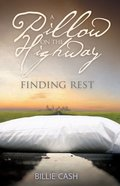 A Pillow on the Highway: Finding Rest eBook