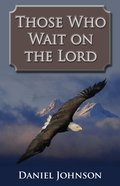 Those Who Wait on the Lord eBook