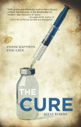 Cure: The Prescription For Life eBook