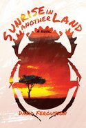 Sunrise in Another Land eBook