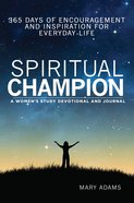 Spiritual Champion: A Women?S Study Devotional and Journal eBook