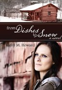 From Dishes to Snow eBook