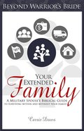 Your Extended Family (#1 in Beyond Warrior's Bride Series)
