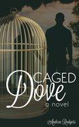 Caged Dove eBook