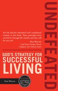 Undefeated: God?S Strategy For Successful Living (#01 in Conquering Life & Battles Series) eBook