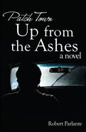 Up From the Ashes (Patch Town Series) eBook