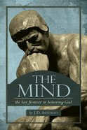 Mind: The the Last Frontier in Honoring God eBook