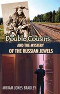 The Double Cousins and the Mystery of the Russian Jewels (Double Cousins Series) eBook