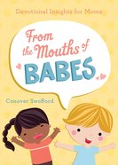 From the Mouths of Babes eBook