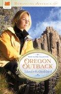 4in1: Romancing America: Oregon Outback (Romancing America Series) eBook