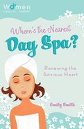 Where's the Nearest Day Spa? eBook