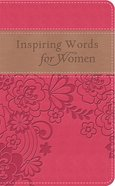 Inspiring Words For Women (Gift Edition) eBook