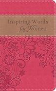 Inspiring Words For Women (Gift Edition) eBook