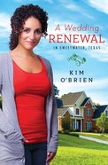 A Wedding Renewal in Sweetwater Texas eBook