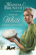 Amish White Christmas Pie eBook