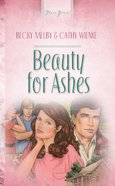 Beauty For Ashes (#098 in Heartsong Series)