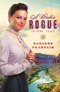 A Brides Rogue in Roma Texas eBook