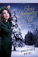 The Christmas Bride (Love Endures Series) eBook