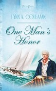 One Man's Honor (#471 in Heartsong Series) eBook