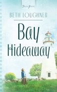 Bay Hideaway (Ohio Weddings #03) (#729 in Heartsong Series) eBook