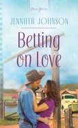 Betting on Love (#938 in Heartsong Series) eBook