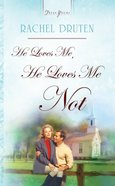 He Loves Me, He Loves Me Not (Heartsong Series) eBook
