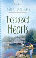 Heartsong #782: Trespassed Hearts eBook