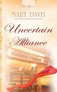 Uncertain Alliance eBook