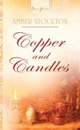 Copper and Candles (Michigan Brides #01) (Heartsong Series) eBook