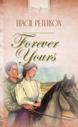 Forever Yours (#127 in Heartsong Series) eBook