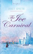 The Ice Carnival (Heartsong Series) eBook