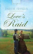 Love's Raid (Heartsong Series)