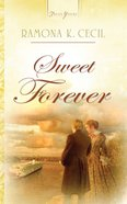 Sweet Forever (Heartsong Series) eBook