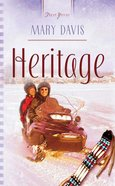 Heritage (#690 in Heartsong Series) eBook