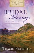 Bridal Blessings (Truly Yours Series) eBook