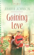 Heartsong: Gaining Love eBook