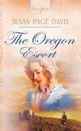 Oregon Escort (#692 in Heartsong Series) eBook