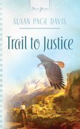 Trail to Justice (Heartsong Series) eBook