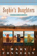 Trilogy (Sophie's Daughter's Series) eBook