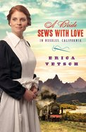 A Bride Sews With Love in Needles California eBook