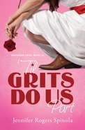 'Til Grits Do Us Part (#03 in Southern Fried Sushi Series) eBook