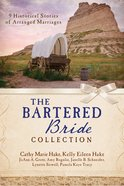The Bartered Bride Romance Collection eBook