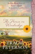 The House on Windridge (Heartsong Series) eBook